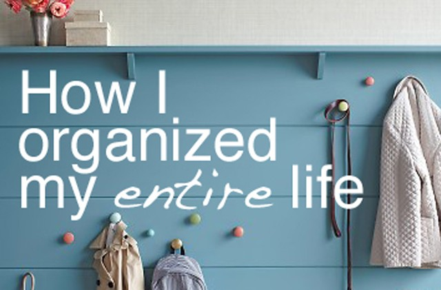 How I organized my ENTIRE Life - a total must read!