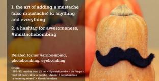 mustachebombing