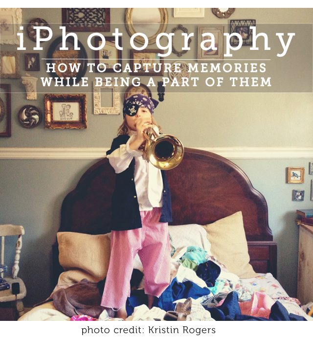 iPhotography Tips and Tricks - love these ideas on how busy parents can easily capture great memories