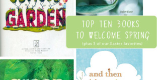top kids books for spring (including 3 Easter picks)