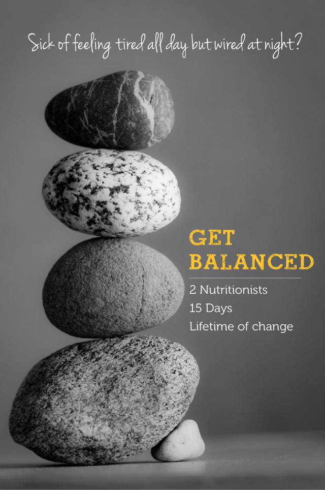 """Get Balanced"" nutrition program: no more feeling wired but tired"
