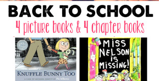 Back to School: 4 Picture Books and 4 Chapter Books