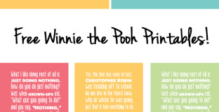 Two of my favorite Winnie the Pooh quotes available in 6 colors each