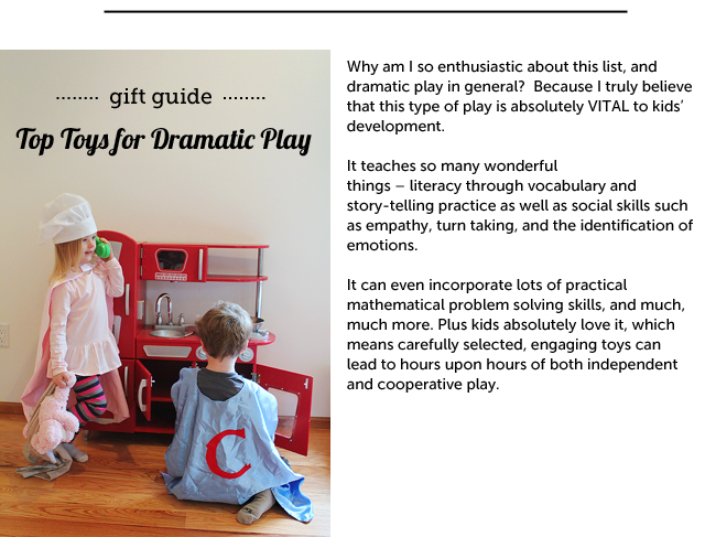 Dramatic play promotes literacy through vocabulary and story-telling practice as well as social skills such as empathy, turn taking, etc.