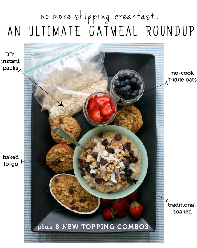 No more skipping breakfast - oatmeal done 5 ways