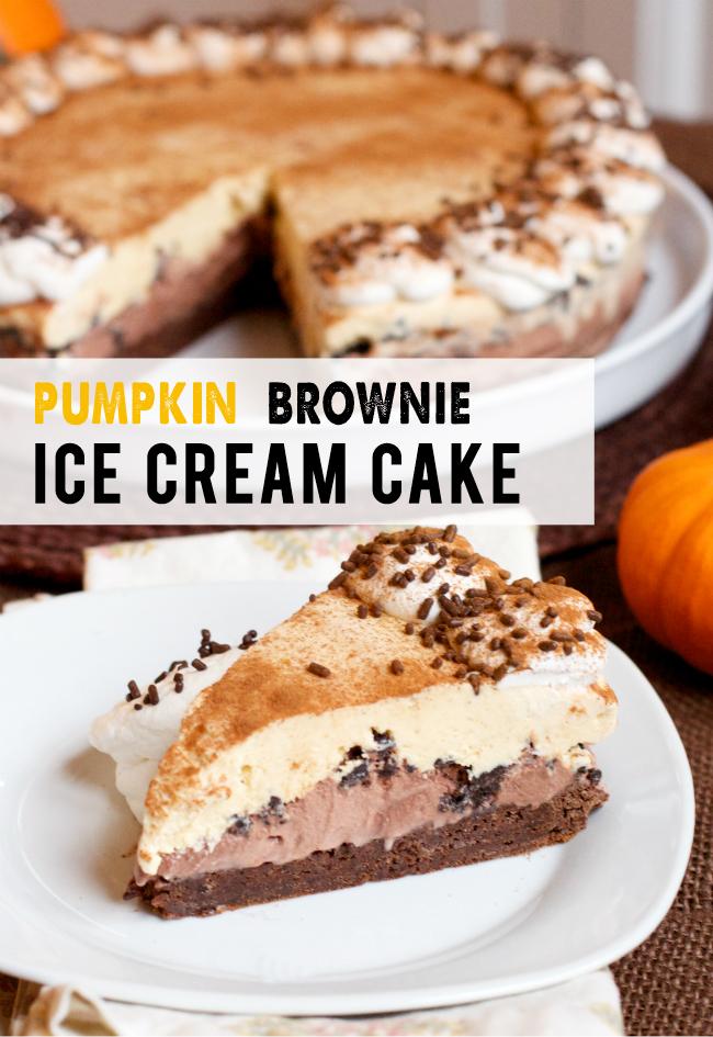 Make Ahead Thanksgiving Dessert: Pumpkin Brownie Ice Cream Cake