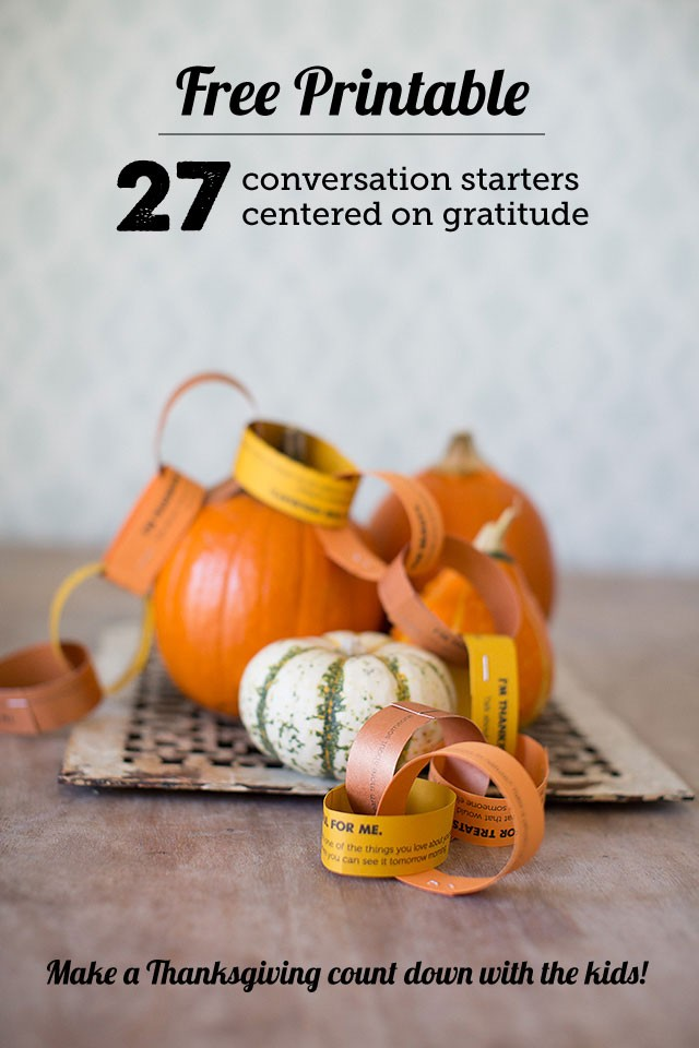 Free Printable Conversation Starters for Families: All About Gratitude- we printed these and made a countdown chain as the post suggested. Such a great way to easily incorporate thankfulness into our day this time of year AND get the kids talking to me!