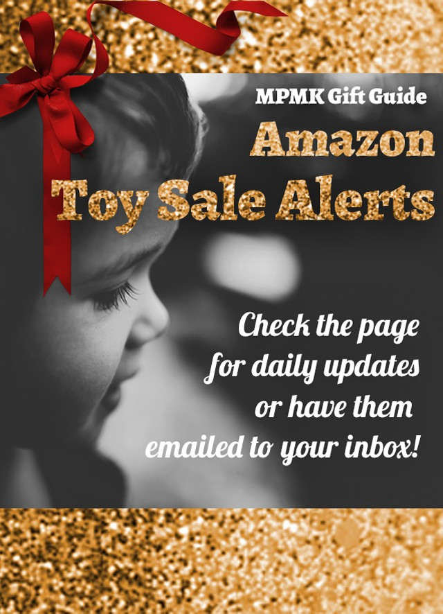 Amazon Toy Sales Alert Page - Part of MPMK's famous mega-gift guides. This is where you can see which toys have gone on sale. There's also an email sign-up so you don't have to check back each day... This page blog gives the most detailed toy descriptions and awesome age recommendations and now you can save $ on all their picks- hooray!!
